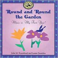 'Round and 'Round the Garden: Music in My First Year