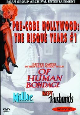 Pre-Code Hollywood 1: the Risque Years