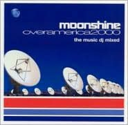 Moonshine Over America 2000