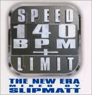 Speed Limit 140 BPM: The New Era