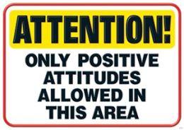 Trend Enterprises Inc. T-A67389 Attention Only Positive Attitudes Poster