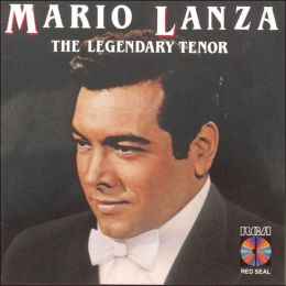 Mario Lanza - The Legendary Tenor
