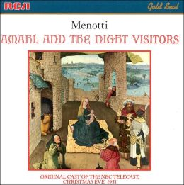 Menotti: Amahl & The Night Visitors
