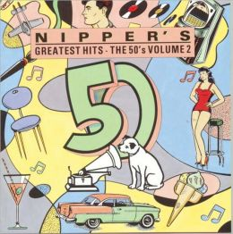 Nipper's Greatest Hits: The 50's, Vol. 2