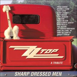 Sharp Dressed Men: A Tribute to ZZ Top