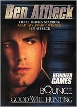 Ben Affleck: Good Will Hunting/Reindeer Games/Bounce
