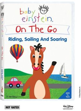 Baby Einstein: On the Go - Riding, Sailing and Soaring