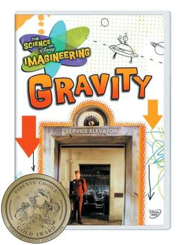 Science of Disney Imagineering: Gravity - Classroom Edition