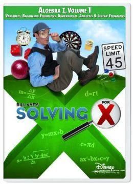 Bill Nye's Solving for X: Algebra I, Volume 1 - Classroom Edition