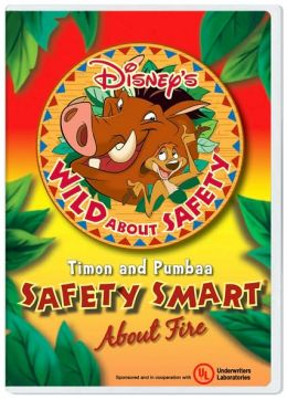Disney's Wild About Safety with Timon & Pumbaa: Safety Smart About Fire! - Classroom Edition