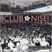 Club Nisei: Encore