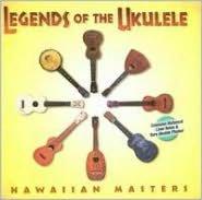 Legends of the Ukulele [Cord International]