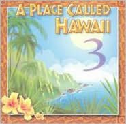 A   Place Called Hawaii, Vol. 3