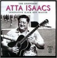 Legendary Atta Isaacs: Innovative Slack Key Master