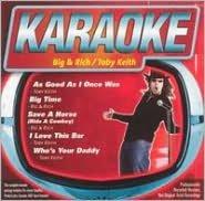 Karaoke: Big & Rich/Tobey Keith