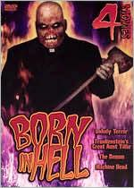 Born in Hell: 4 Movies