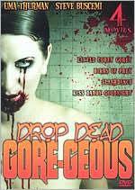 Drop Dead Gore-Geous