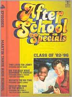 After School Specials: Class of 1982-1986