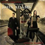 Fellow Traveler: The Complete String Quartet Works of John Adams