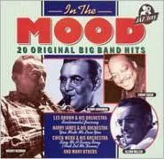 In the Mood: 20 Original Big Band Hits