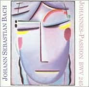 Bach: Johannes-Passion, BWV 245