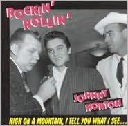Rockin' Rollin' Johnny Horton