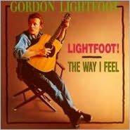 Lightfoot!/The Way I Feel