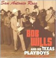 San Antonio Rose [Bear Family]