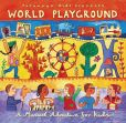 CD Cover Image. Title: World Playground: A Musical Adventure for Kids, Artist: