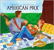 Putumayo Presents: American Folk
