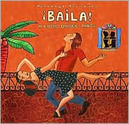 Putumayo Presents: Baila - A Latin Dance Party