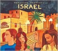 Putumayo Presents: Israel