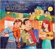 Putumayo Presents: Québec