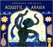 Putumayo Presents: Acoustic Arabia