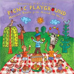 Putumayo Kids Presents: Picnic Playground