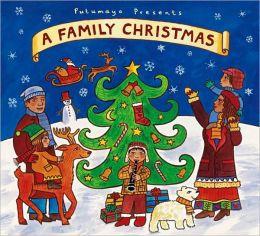 Putumayo Presents: A Family Christmas