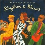 Putumayo Presents: Rhythm & Blues