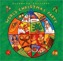 Putumayo Presents: World Christmas Party
