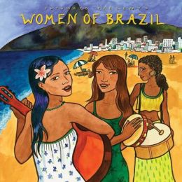 Women Of Brazil (Putumayo Presents)