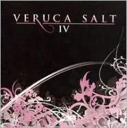 Veruca Salt IV