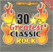 Drew's Famous 30 Greatest Classic Rock