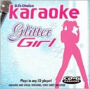 DJ's Choice Karaoke Glitter Girl