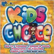 DJ's Choice: Kids Choice