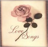 Love Songs [Turn Up the Music]