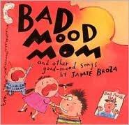 Bad Mood Mom