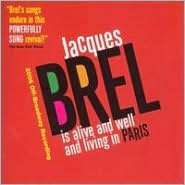 Jacques Brel is Alive and Well and Living in Paris [2006 Off-Broadway Recording]