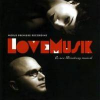 Love Musik: A New Broadway Musical [Original Broadway Cast Recording]