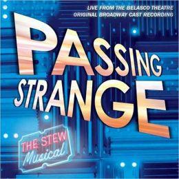 Passing Strange [Original Broadway Cast Recording]