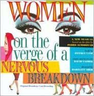 Women On the Verge of a Nervous Breakdown [Original Broadway Cast Recording]