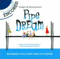 2012 Encores!: Pipe Dream